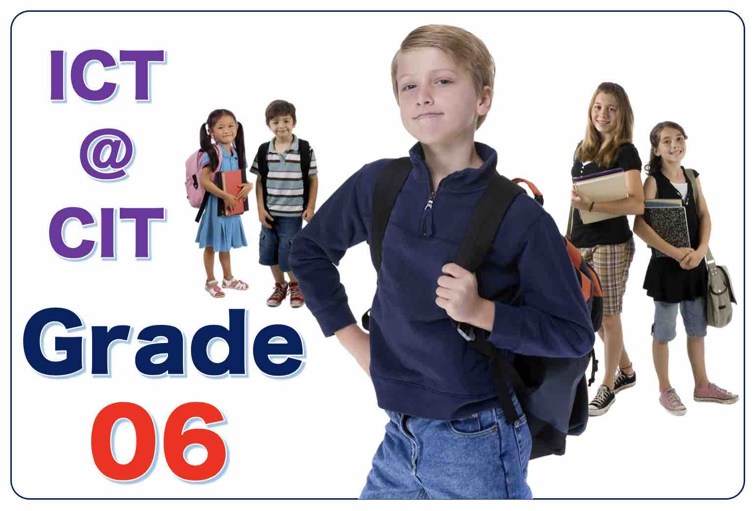 ICT for Grade 6 -  2021