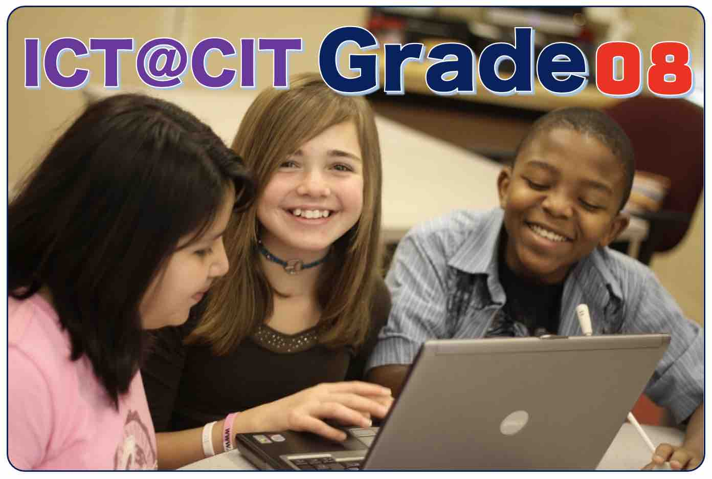 ICT for Grade 8 - 2021